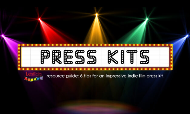 6 tips for an impressive indie film press kit