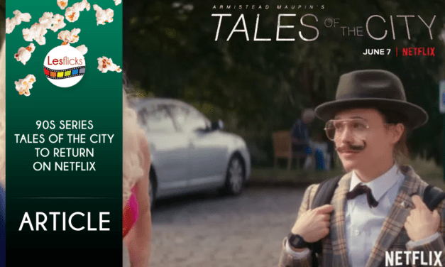 90s series Tales of the City to return on Netflix