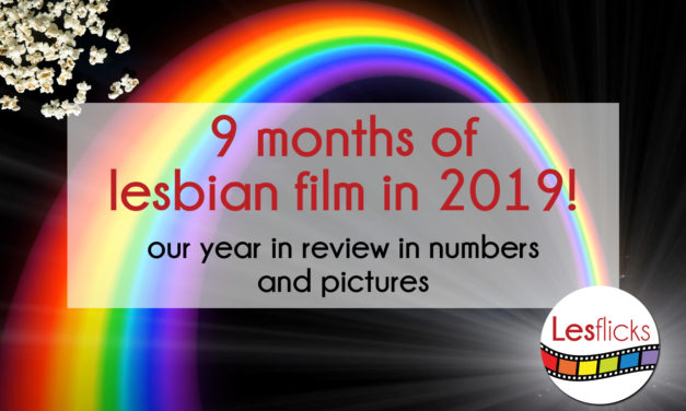 9 months of lesbian film in 2019!