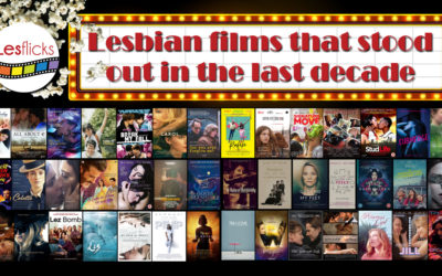 Lesbian films that stood out in the last decade
