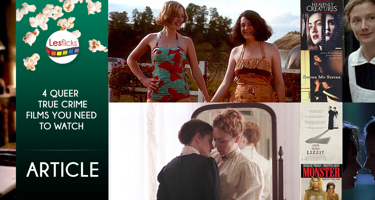 4 Queer True Crime Films You Need to Watch