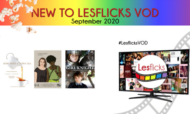 New Lesbian Films Coming to Lesflicks VOD in September