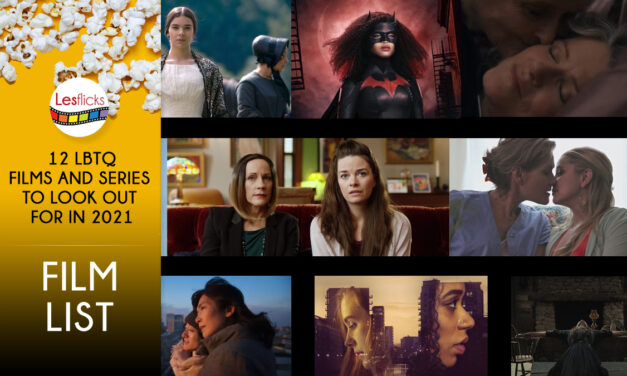 Twelve lesbian Films and Series To Look Out For In 2021