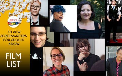 Ten WLW Screenwriters You Should Know