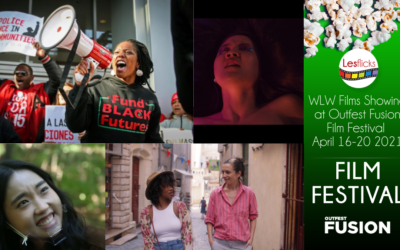 WLW Films Showing at Outfest Fusion QTBIPOC Film Festival 2021
